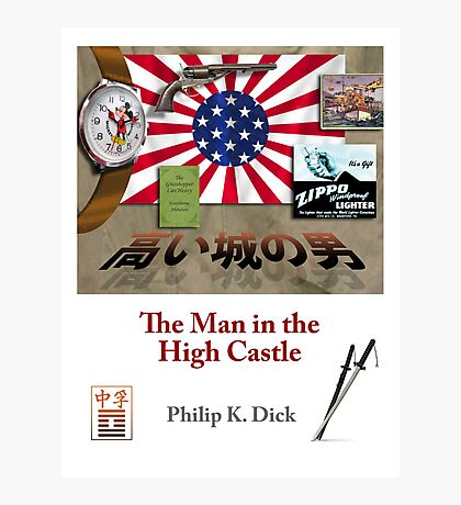 PKD - The Man in the High Castle Photographic Print