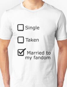 Married to my fandom Unisex T-Shirt