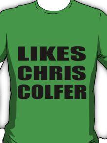 LIKES CHRIS COLFER T-Shirt