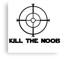 kill the noob target video game Canvas Print