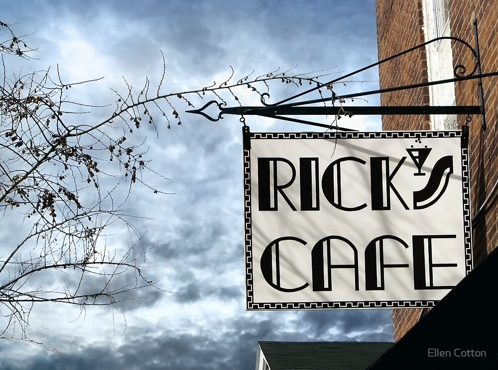 Rick's Cafe by Ellen Cotton