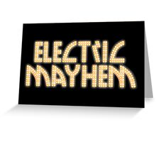 Electric Mayhem Greeting Card