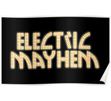 Electric Mayhem Poster