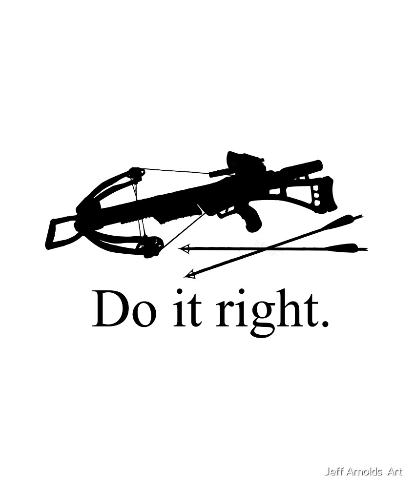 Do it right by Jeff Arnolds  Art