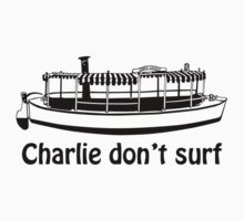 Charlie don't surf by PersonnelOffice