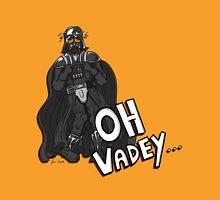Oh Vadey... Unisex T-Shirt