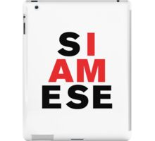 I AM SIAMESE iPad Case/Skin