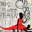 This is not Spain.... You decide by MikeShort