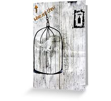 Open all the Cages Greeting Card