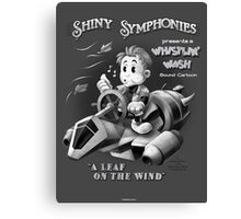 Shiny Symphonies: Whistlin' Wash Canvas Print
