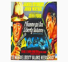Belgian poster of The Man Who Shot Liberty Valance Unisex T-Shirt