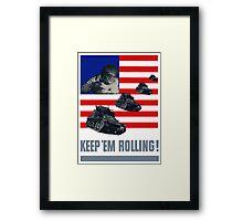 Tanks -- Keep 'Em Rolling! Framed Print