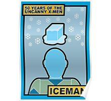 Uncanny X-Men 50th Anniversary - Iceman Poster