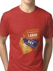 Labor Day Tags Tri-blend T-Shirt