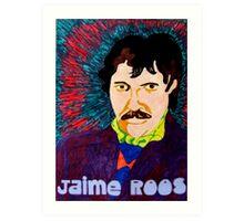 Jaime Roos Art Print