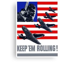 Planes -- Keep 'Em Rolling! Canvas Print