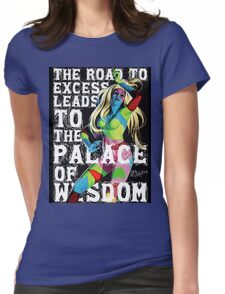 The Road to Excess Womens Fitted T-Shirt