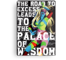 The Road to Excess Metal Print