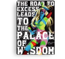 The Road to Excess Canvas Print