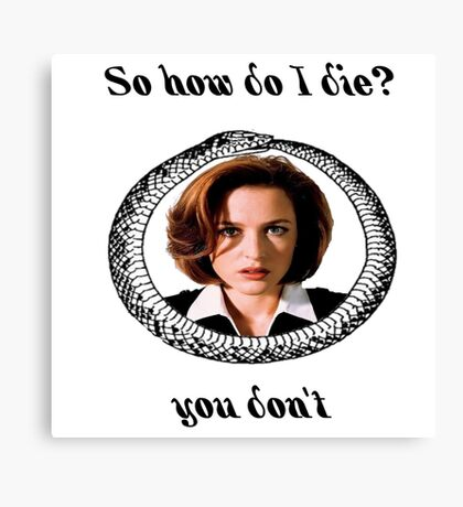 The X-Files - You Don't Canvas Print