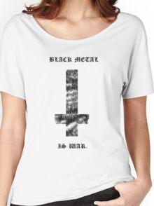Black Metal Is War - White Shirt Women's Relaxed Fit T-Shirt