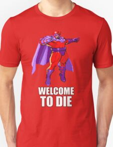 Welcome to DIE! T-Shirt