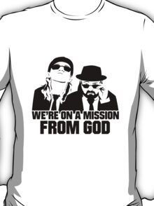 Mission From God T-Shirt