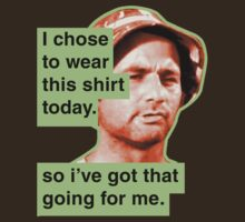 Bill Murray - So i've got that going for me. by waynejay