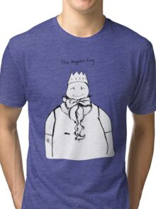 The Happiest King Tri-blend T-Shirt