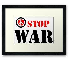 Stop war slogan Framed Print