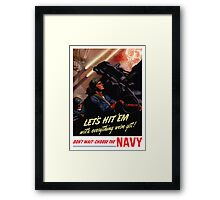 Choose The Navy -- WW2 Recruiting Framed Print