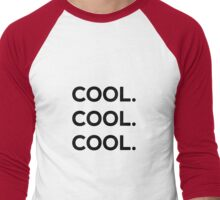 Cool. Cool. Cool. Men's Baseball ¾ T-Shirt