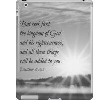 Matthew 6:33 Seek First iPad Case/Skin