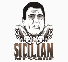 IT'S A SICILIAN MESSAGE by PedroLD