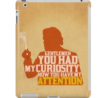 Django Unchained - Calvin Candie: Now You Have My Attention iPad Case/Skin