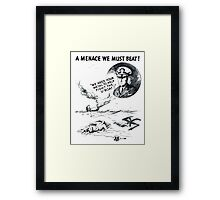 U-boats! A Menace We Must Beat! Framed Print