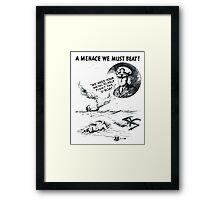 U-boats! A Menace We Must Beat! Framed Print