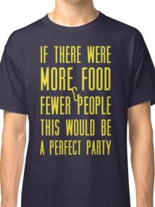 Ron Swanson perfect party Classic T-Shirt