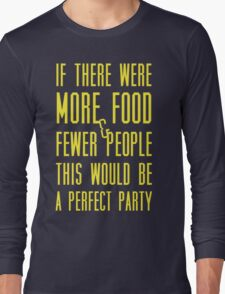 Ron Swanson perfect party Long Sleeve T-Shirt