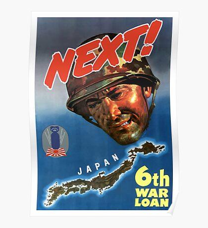 Next! 6th War Loan -- World War Two Poster