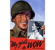 My Girl's A WOW! Woman Ordnance Worker -- WWII Photographic Print