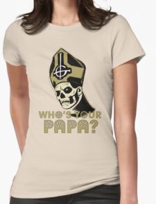 WHO'S YOUR PAPA? - browns Womens Fitted T-Shirt