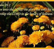 Psalm 29:2 by aprilann