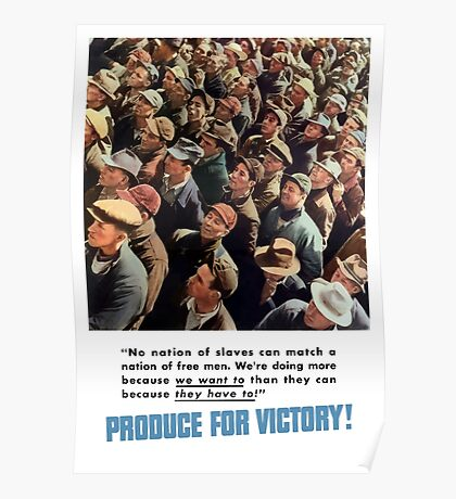 Produce For Victory -- World War II Poster