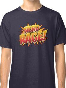 NERD RAGE! Classic T-Shirt
