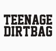 Teenage Dirtbag by Look Human