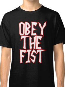Invader Zim commands you to. . .OBEY THE FIST! Classic T-Shirt
