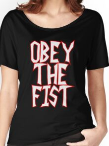 Invader Zim commands you to. . .OBEY THE FIST! Women's Relaxed Fit T-Shirt