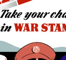Say Yes! Take Your Change In War Stamps -- WWII Sticker