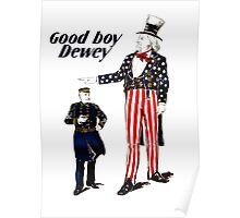 Good Boy Dewey -- Uncle Sam Poster